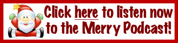 Listen to the Merry Podcast NOW